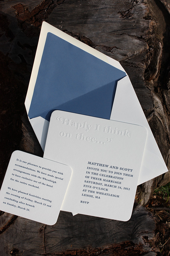 Matthew and Scott: Both whimsical and modern in style, this invitation incorporates the couple's favorite romantic quote by blind embossing it on the top of the card.  The rest of the text is engraved in lapis ink on museum board.