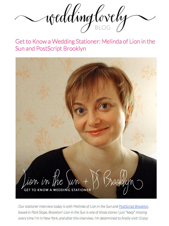 Wedding Lovely blog: Interview with a Stationer, Melinda Morris of Lion in the Sun and PostScript Brooklyn